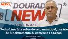 Pedro Lima fala sobre decreto municipal, horário de funcionamento do comércio e o Secod
