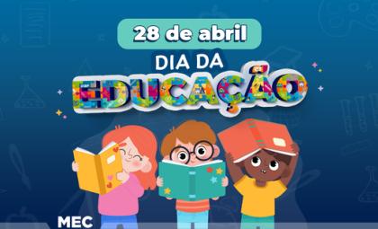 Dia Nacional da Educação é comemorado nesta quarta-feira, 28