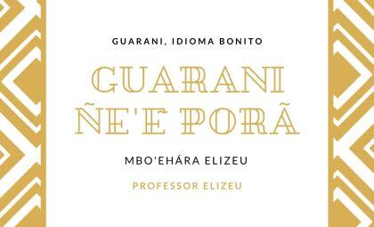 Mais uma lição de Guarani com o Professor Elizeu