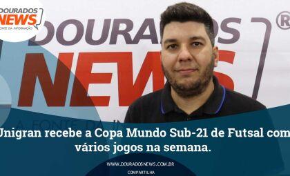 Unigran recebe a Copa Mundo Sub-21 de Futsal com vários jogos na semana