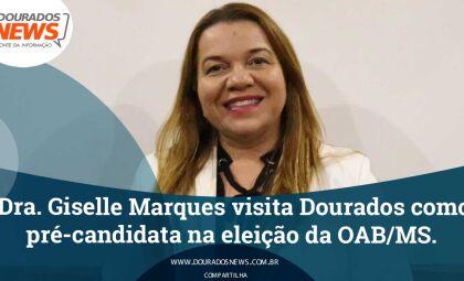 Advogada Giselle Marques visita Dourados como pré-candidata na eleição da OAB/MS