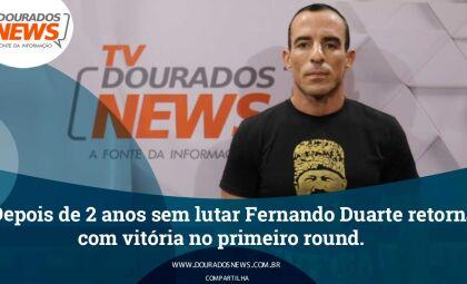 Depois de 2 anos sem lutar Fernando Duarte retorna com vitória no primeiro round