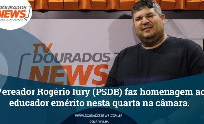 Vereador Rogério Yuri (PSDB) faz homenagem ao educador emérito nesta quarta na câmara